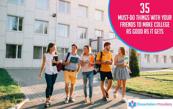 35 Must-Do Things with Your Friends to Make College As Good As It Gets