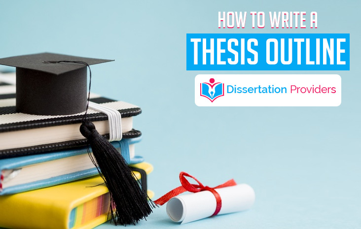 How to Write a Thesis Outline